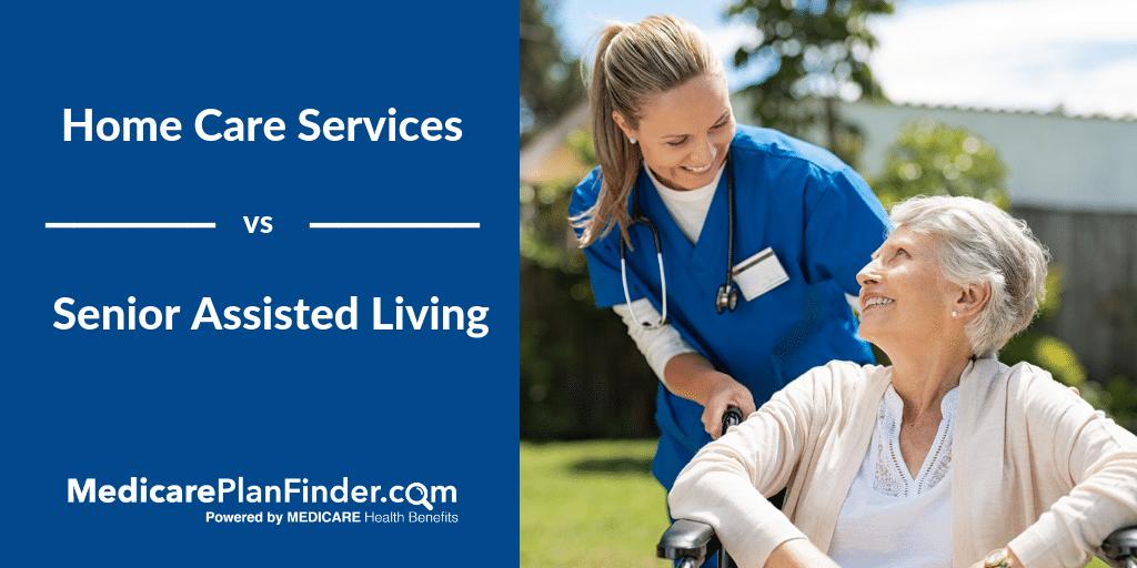 home care services | Medicare Plan Finder